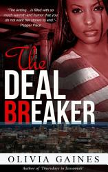 The Deal Breaker Slivers Of Love 4 Book PDF