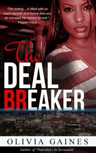 The Deal Breaker  Slivers of Love   4 Book