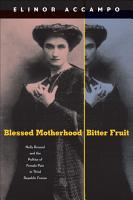 Blessed Motherhood  Bitter Fruit PDF