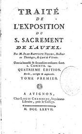 Traité de l'exposition du Saint Sacrement de l'autel, par M. Jean-Baptiste Thiers,...