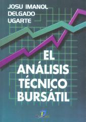 El análisis técnico bursátil: cómo ganar dinero en los mercados financieros