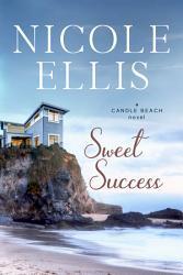 Sweet Success A Candle Beach Novel 2 Book PDF