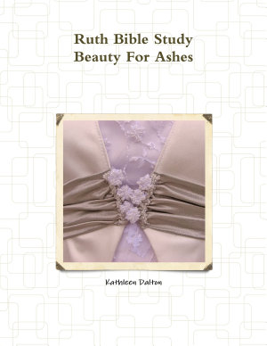 Ruth Bible Study Beauty For Ashes