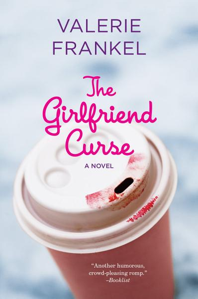 Download The Girlfriend Curse Book
