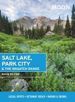 Moon Salt Lake  Park City   the Wasatch Range PDF