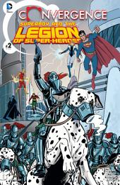 Convergence: Superboy and the Legion of Super-Heroes (2015-) #2