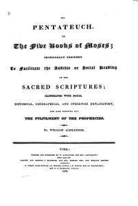 The Holy Bible     Principally Designed to Facilitate the Audible     Reading of the Sacred Scriptures  Illustrated with Notes     by William Alexander PDF