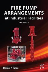 Fire Pump Arrangements at Industrial Facilities: Edition 3