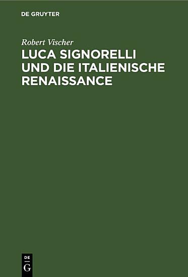 Luca Signorelli und die Italienische Renaissance PDF