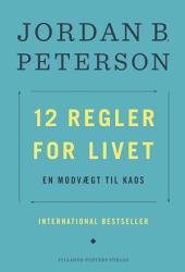 12 regler for livet: En modvægt til kaos