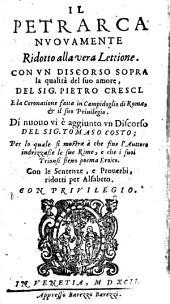 Il Petrarca: nuovamente ridotto alla vera Lettione