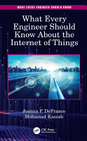 What Every Engineer Should Know About the Internet of Things PDF