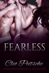 Fearless (Bisexual billionaire m/m/f menage erotic romance BDSM)