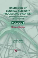 Handbook of Central Auditory Processing Disorder  Volume I  Second Edition PDF