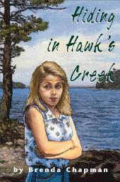 Hiding in Hawk's Creek: A Jennifer Bannon Mystery