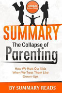 Summary   the Collapse of Parenting Book