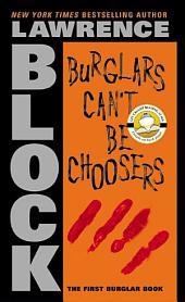 Burglars Can't Be Choosers