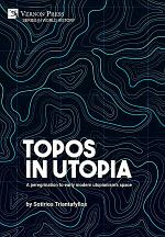 Topos in Utopia: A peregrination to early modern utopianism's space