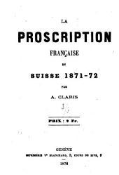La proscription française en Suisse 1871-72