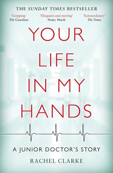 Download Your Life In My Hands   a Junior Doctor s Story Book