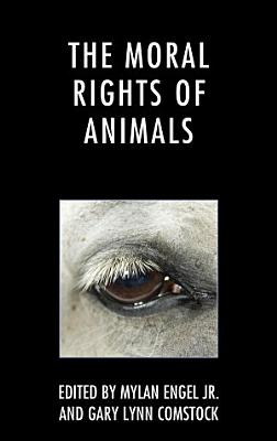 The Moral Rights of Animals PDF