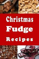 Christmas Fudge Recipes