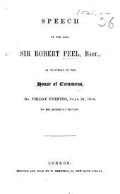 Speech ... in the House of Commons ... June 28, 1850, on Mr. Roebuck's motion