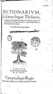 Dictionarium, seu Latinae linguae thesaurus