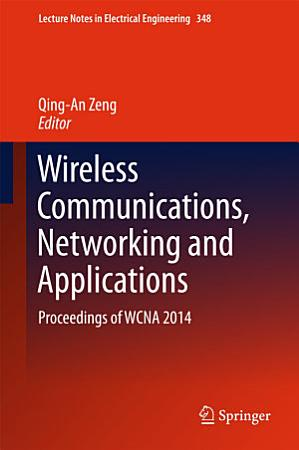 Wireless Communications  Networking and Applications PDF