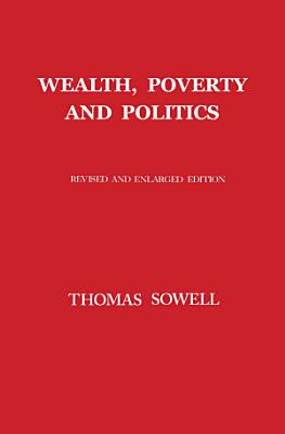 Wealth  Poverty and Politics