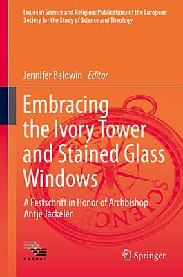 Embracing the Ivory Tower and Stained Glass Windows PDF