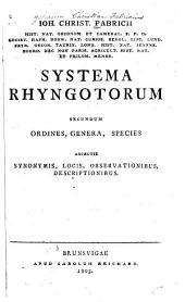 Systema rhyngotorum: secundum ordines, genera, species : adiectis synonymis, locis, observationibus, descriptionibus
