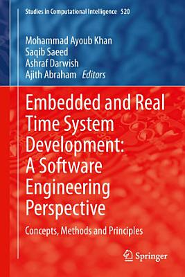Embedded and Real Time System Development: A Software Engineering Perspective