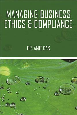 Managing Business Ethics   Compliance PDF