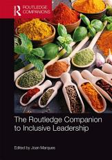 The Routledge Companion to Inclusive Leadership PDF