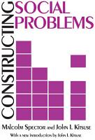 Constructing Social Problems PDF