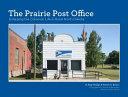 The Prairie Post Office