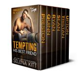 Tempting His Best Friend - The Guys - Volume 4 (Steamy, Breeding, Impregnation, Barely Legal, Taboo Romance, Erotic Sex Stories): Forbidden Love A-Z