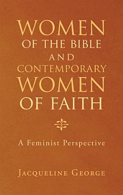 Women of the Bible and Contemporary Women of Faith