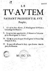 Le Tu-autem faisant pressentir aux peuples, I. Ce qu'on doit espérer, si Monseigneur le Prince a l'advantage sur Mazarin... [par C. Du Bosc de Montandré]