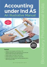 Accounting under Ind AS: An Illustrative Manual, 3e