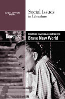 Bioethics in Aldous Huxley s Brave New World Book
