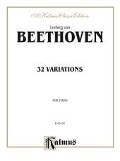 32 Variations: For Piano Solo