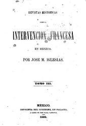 Revistas históricas sobre la intervención francesa en México: Volumen 3
