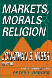 Markets, Morals, and Religion