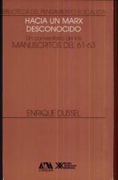 Hacia un Marx desconocido: un comentario de los manuscritos del 61-63