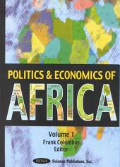 Politics and Economics of Africa: Volume 1