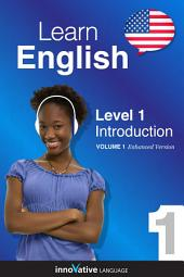 Learn English - Level 1: Introduction to English: Volume 1: Lessons 1-25