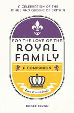 For the Love of the Royal Family