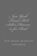New York Times Best Seller Heaven Is for Real and Akiane Kramarik Debunked